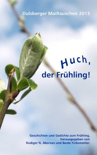 Huch, der Frühling! (Dulsberger MaiRauschen 7)