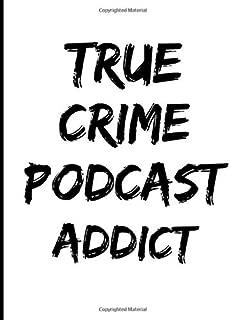 True Crime Podcast Addict: Book 5 (True Crime Cornell Notes)