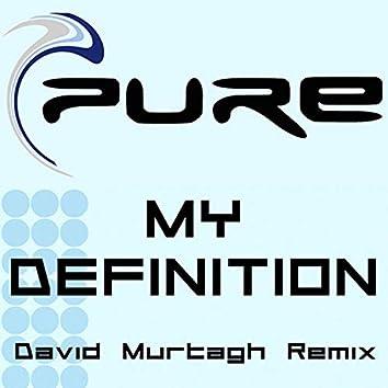 My Definition (David Murtagh Remix)