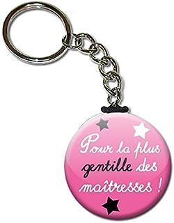 Pour la Plus Gentille des Maîtresses Porte Clés Chaînette 3,8 centimètres Idée Cadeau Accessoire Fin d'année Scolaire Écol...