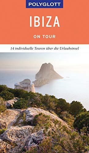 POLYGLOTT on tour Reiseführer Ibiza: 14 individuelle Touren über die Urlaubsinsel