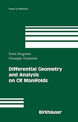 Differential Geometry and Analysis on CR Manifolds (Progress in Mathematics) by Sorin Dragomir Giuseppe Tomassini(2006-03-17)