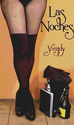 Las noches de Yezidy Flores