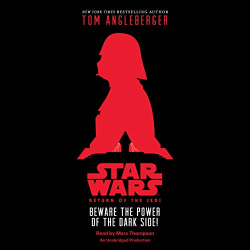 Star Wars: Return of the Jedi: Beware the Power of the Dark Side! Audiobook By Tom Angleberger cover art