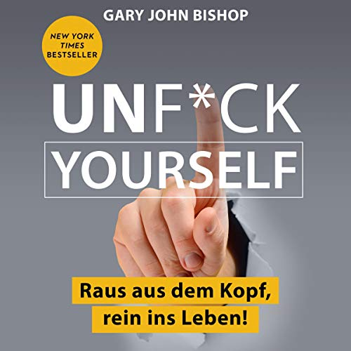 Unf*ck Yourself (German edition) cover art
