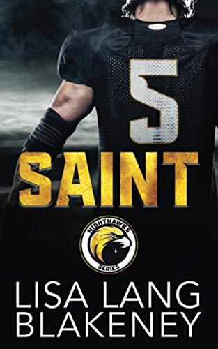 Saint: A Football Romance (The Nighthawk Series, Band 1)