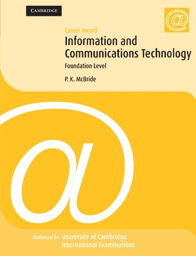 Career Award Information and Communication Technology: Foundation Level (Cambridge International Examinations)