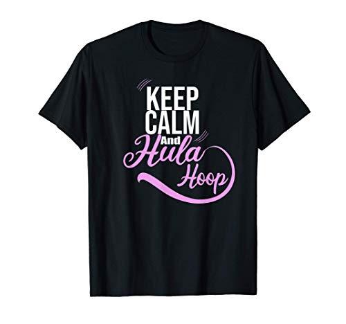 Ladies Keep Calm y Hula Hoop Sport Outfit Fitness Camiseta