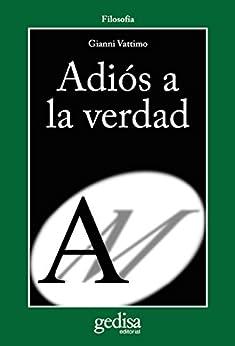 Book's Cover of Adiós a la verdad (Cladema Filosofía) Versión Kindle
