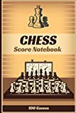 Chess Score Notebook - 100 Games: 100 Chess Score Sheets | 6x9 inches | Training & Competition | Chess Record Book | Chess Improvement Book | Gift for Chess Players