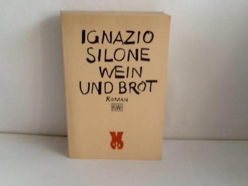 Wein und Brot. (4705 505). Roman.