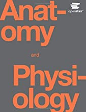 Anatomy and Physiology by OpenStax (Official Print Version, hardcover, full color)