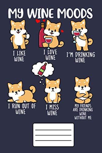 My Wine Moods Shiba Inu Red Wine Journal 6x9 in: Wine Lover Gift For Women & Men