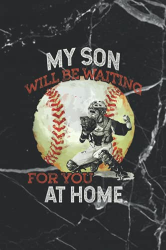 Prayer List Notebook: My Son Will Be Waiting on You At Home Baseball Catcher