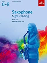 Saxophone Sight-Reading Tests, ABRSM Grades 6-8: from 2018 (ABRSM Sight-reading)