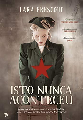 Isto Nunca Aconteceu (Portuguese Edition)