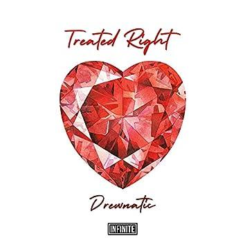 Treated Right
