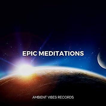Epic Meditations