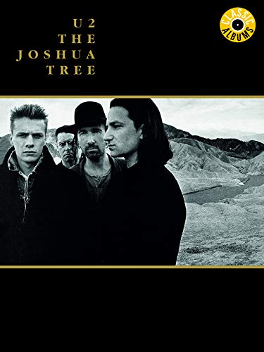 U2 - Joshua Tree (Classic Album)