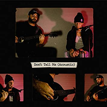 Don't Tell Me (Acoustic)