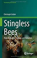Stingless Bees: Their Behaviour, Ecology and Evolution (Fascinating Life Sciences)