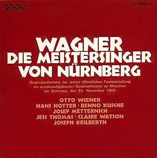 ワーグナー:楽劇「ニュルンベルクのマイスタージンガー」(全曲)