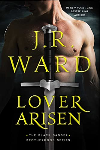 Lover Arisen (20) (The Black Dagger Brotherhood series)