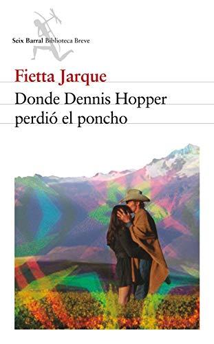 Donde Dennis Hooper perdió el poncho (Spanish Edition)