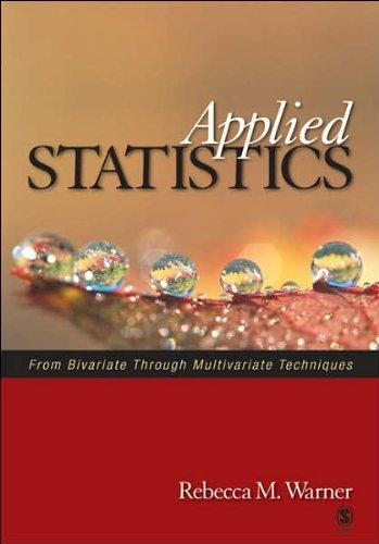 Applied Statistics: From Bivariate Through Multivariate...