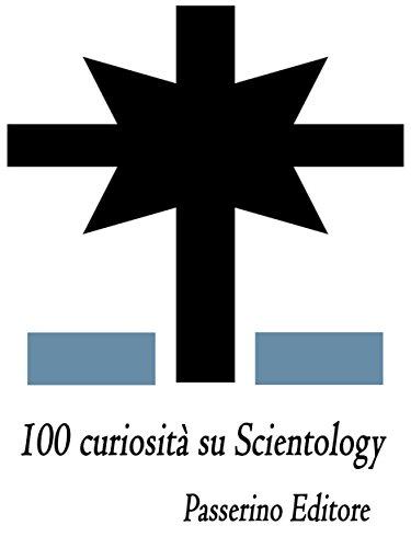 100 curiosità su Scientology