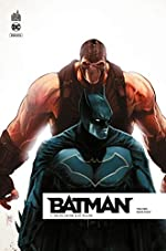 Batman Rebirth, Tome 3 - Mon nom est Bane de David Finch