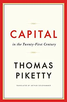 [Thomas Piketty, Arthur Goldhammer]のCapital in the Twenty-First Century (English Edition)