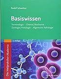 Die Heilpraktiker-Akademie. Basiswissen.: Terminologie, Chemie/Biochemie, Zytologie/Histologie, Allgemeine Pathologie - Rudolf Schweitzer