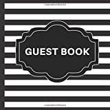 Guest Book: Black and White Guest Book Includes Gift Tracker and Picture Pages to Create a Lasting Keepsake to Treasure Forever (Black and White Guest Books)