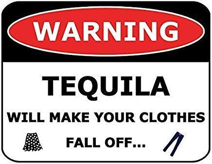 Wendana Waarschuwing Tequila zal uw kleren vallen uit teken Aluminium Metalen Waarschuwingsborden Grappige Private Property Signs Home Yard Gate Kennisgeving Teken 8