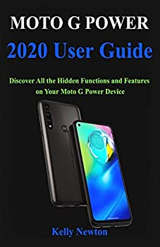 Moto G Power 2020 User Guide  Discover All the Hidden Functions and Features on Your Moto G Power Device