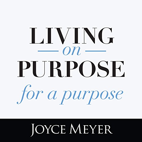 Living on Purpose, for a Purpose cover art