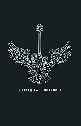 """Guitar Tabs Notebook: Blank Guitar Tabs paper, Standard Staff & Tablature Featuring Twelve 6-Line Tablature Staves Per Page With a """"TAB"""" Clef with Ornamental Guitar with Wings Theme"""