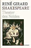 Shakespeare: Theater des Neides