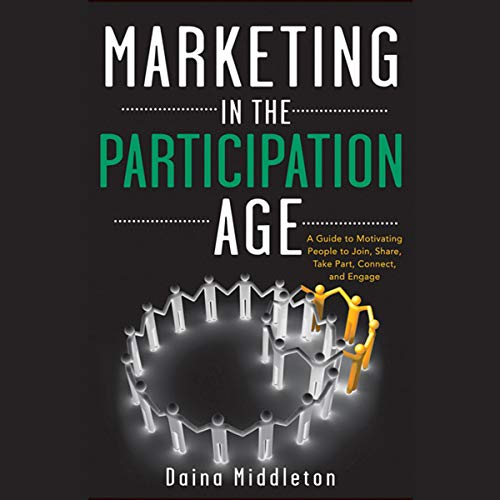 Marketing in the Participation Age  By  cover art