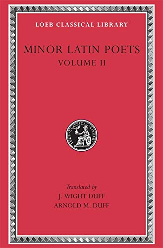 The Minor Latin Poets (Loeb Classical Library)