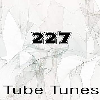 Tube Tunes, Vol.227
