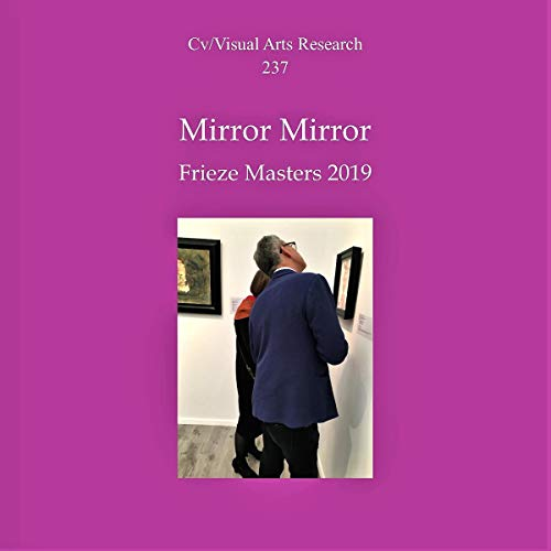 Mirror Mirror: Frieze Masters London Titelbild