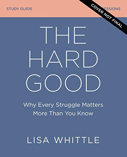 The Hard Good Study Guide: Why Every Struggle Matters More Than You Know (English...