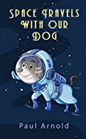 Space Travels With Our Dog