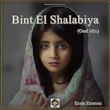 Bint El Shalabiya (Oud Mix)