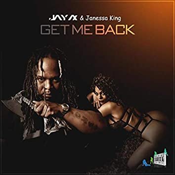 Get Me Back (feat. Janessa King)