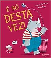 É só Desta Vez! (Portuguese Edition)