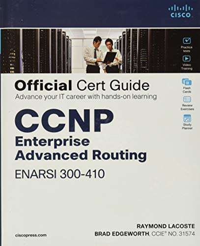 CCNP Enterprise Advanced Routing ENARSI 300-410 Official Cert Guide