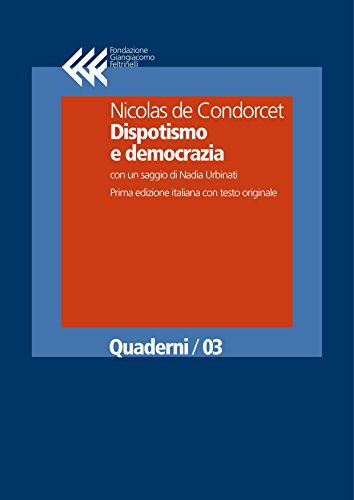 Dispotismo e democrazia (Quaderni Vol. 3)